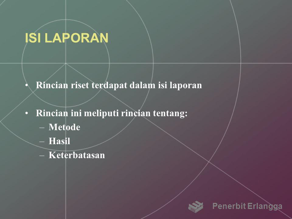 ISI LAPORAN Rincian riset terdapat dalam isi laporan