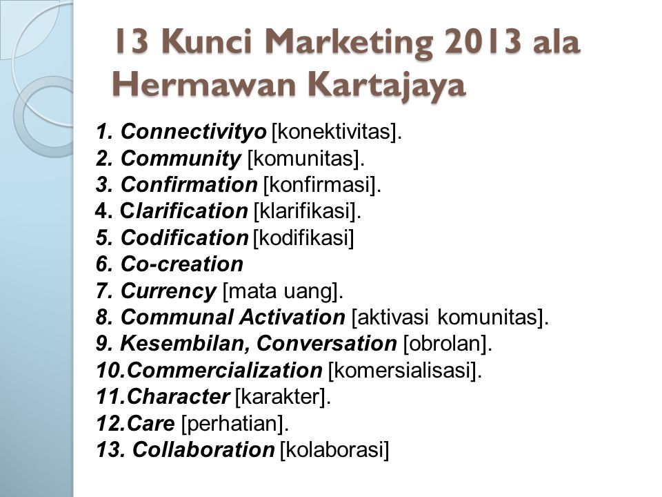 13 Kunci Marketing 2013 ala Hermawan Kartajaya