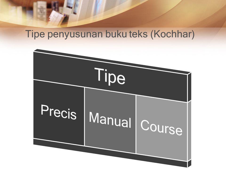 Tipe penyusunan buku teks (Kochhar)