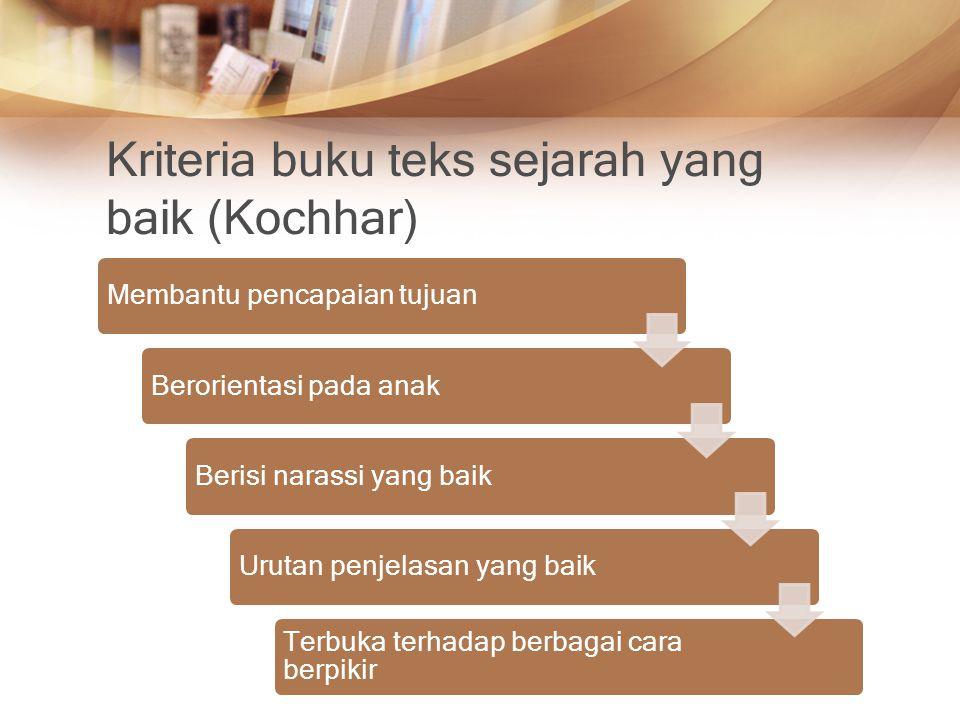 Kriteria buku teks sejarah yang baik (Kochhar)