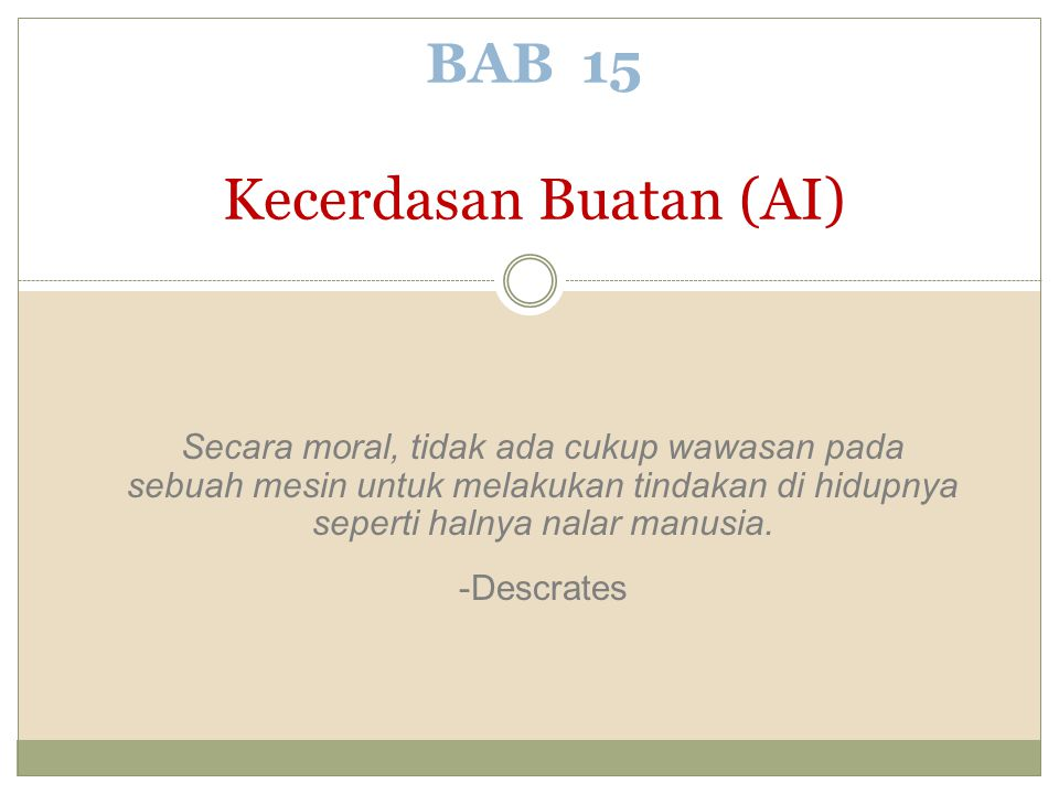 BAB 15 Kecerdasan Buatan (AI)
