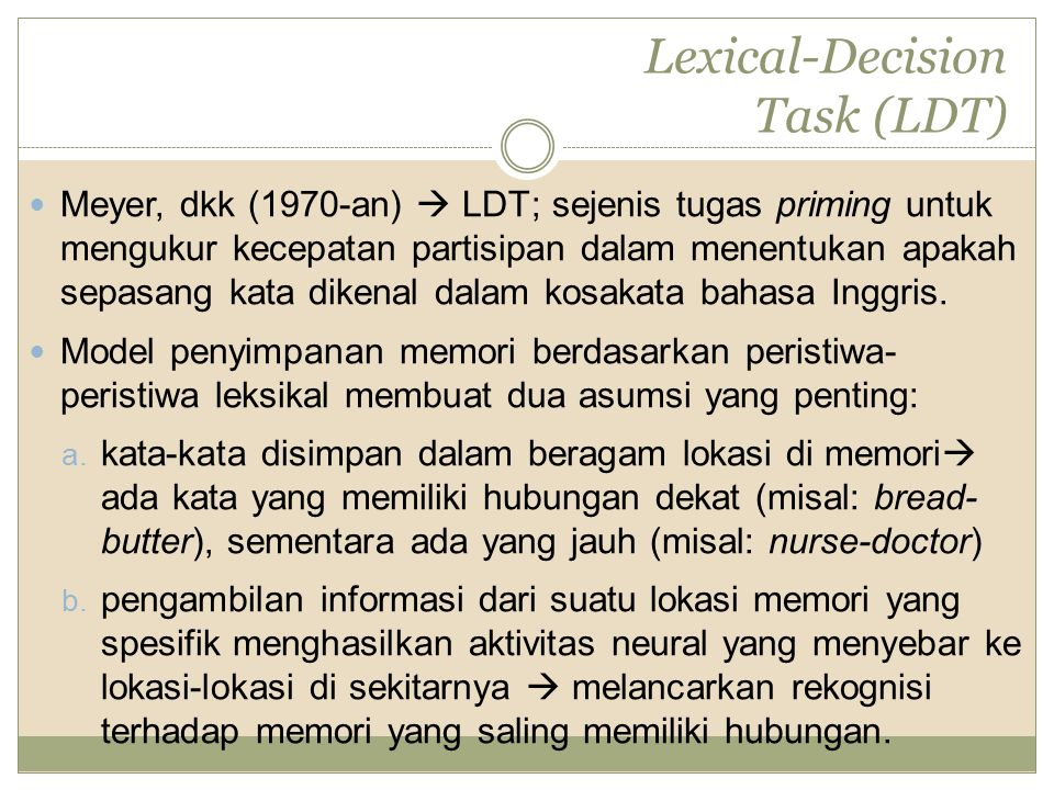 Lexical-Decision Task (LDT)
