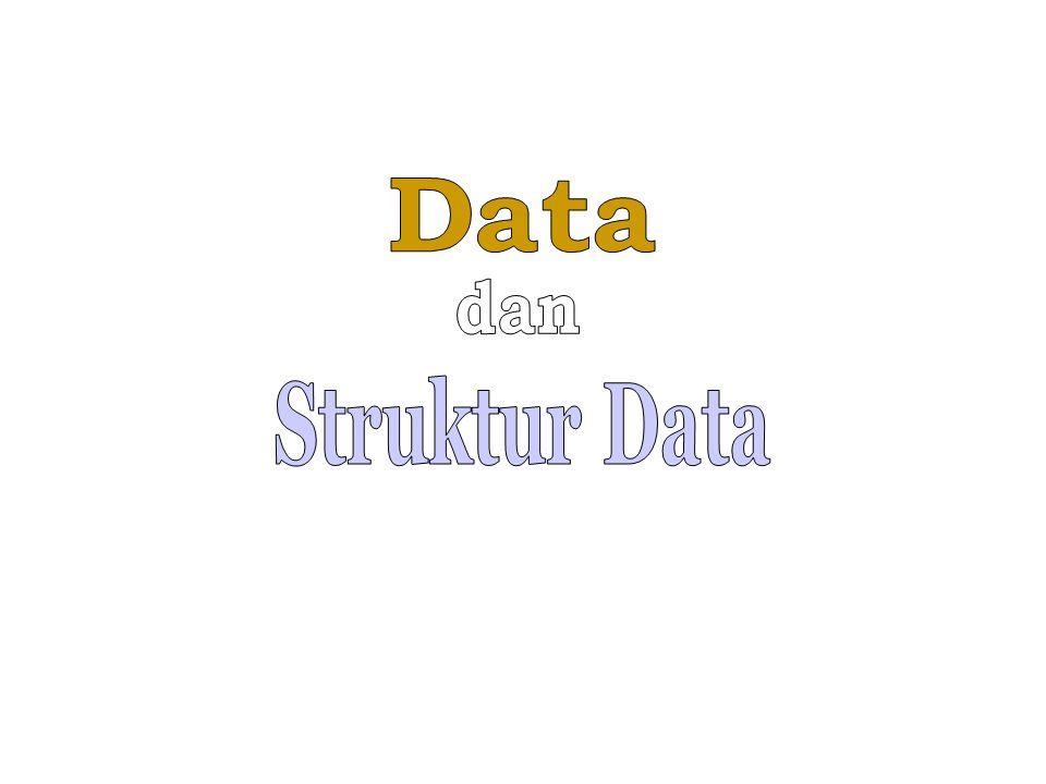 Data dan Struktur Data
