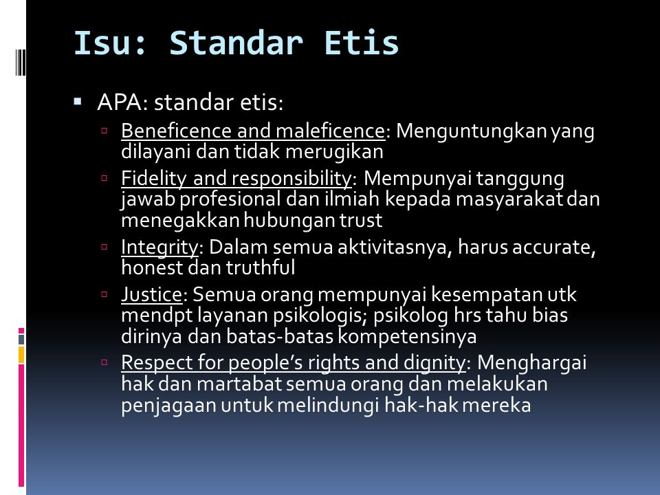 Isu: Standar Etis APA: standar etis: