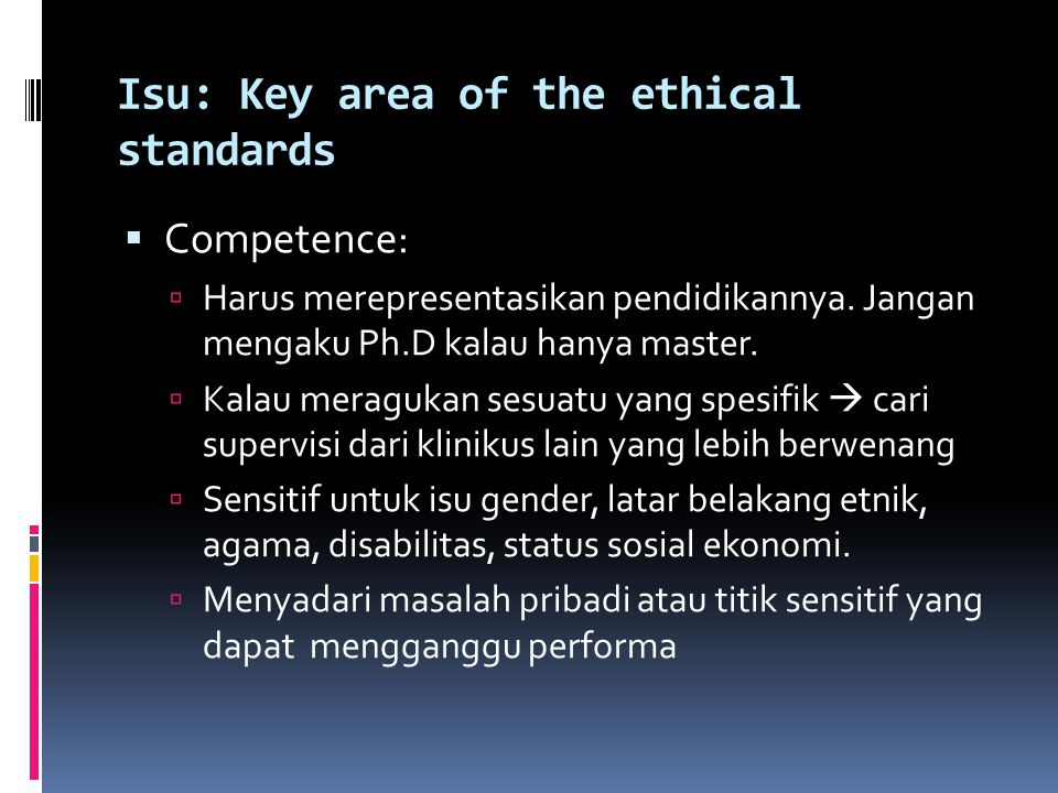 Isu: Key area of the ethical standards