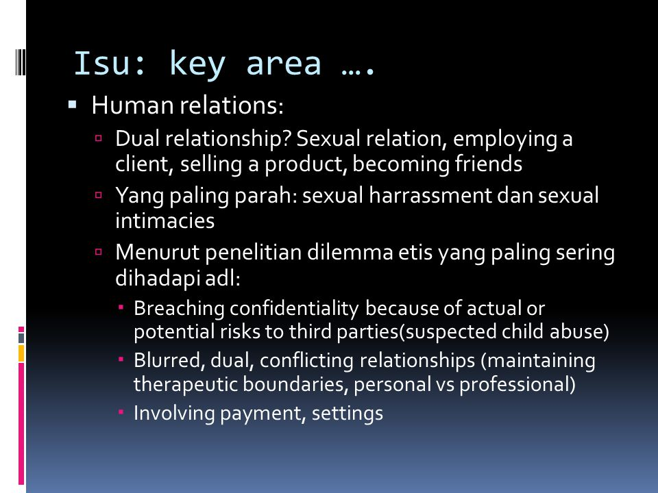 Isu: key area …. Human relations: