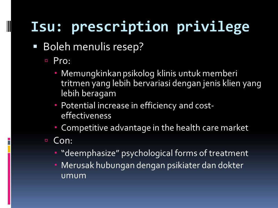 Isu: prescription privilege