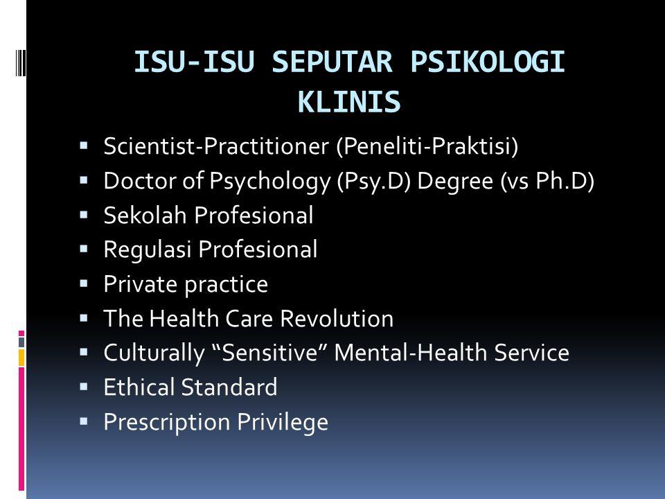 ISU-ISU SEPUTAR PSIKOLOGI KLINIS