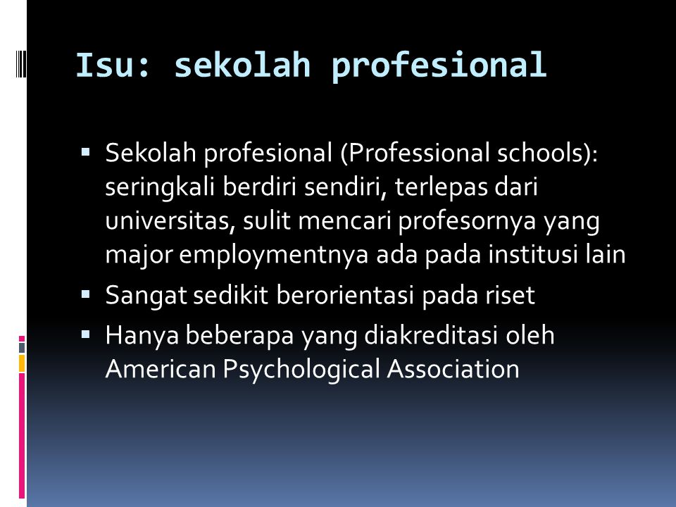 Isu: sekolah profesional