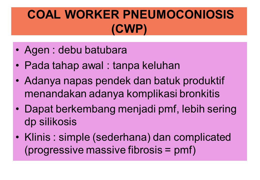 COAL WORKER PNEUMOCONIOSIS (CWP)