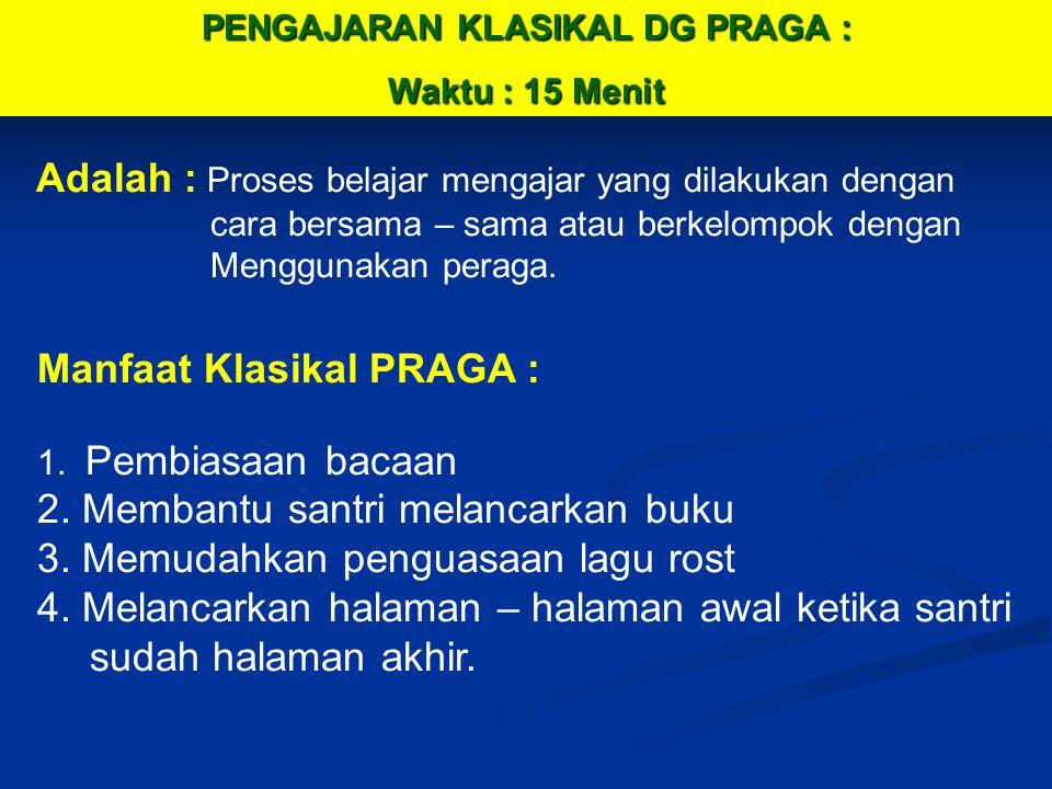 PENGAJARAN KLASIKAL DG PRAGA :