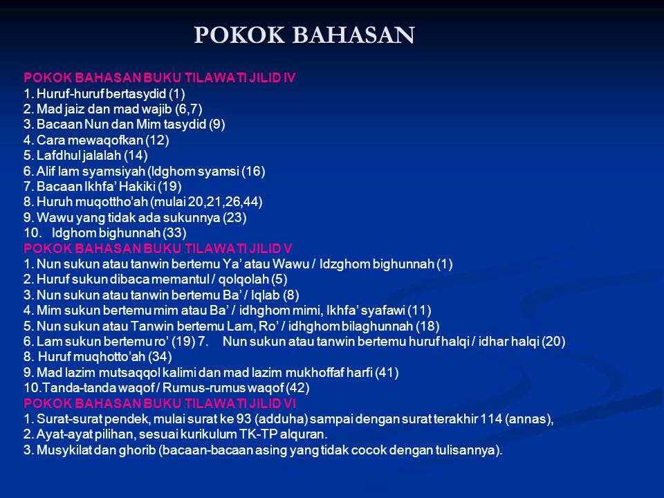 POKOK BAHASAN POKOK BAHASAN BUKU TILAWATI JILID IV