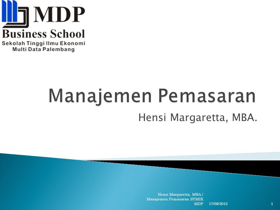 Manajemen Pemasaran Hensi Margaretta, MBA.