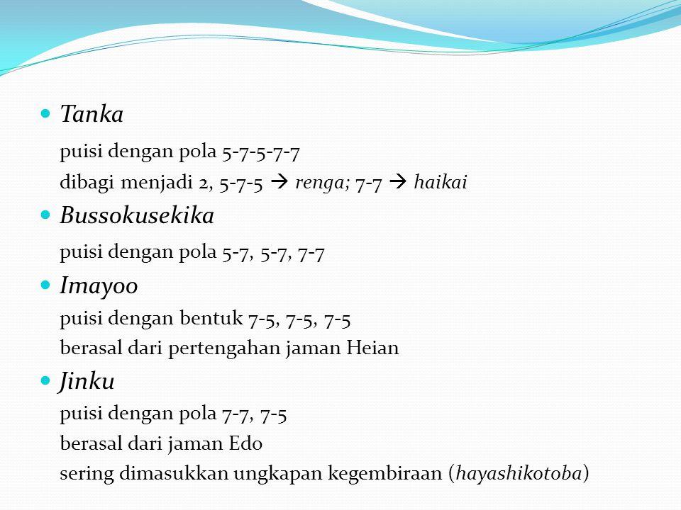 Tanka puisi dengan pola 5-7-5-7-7 Bussokusekika
