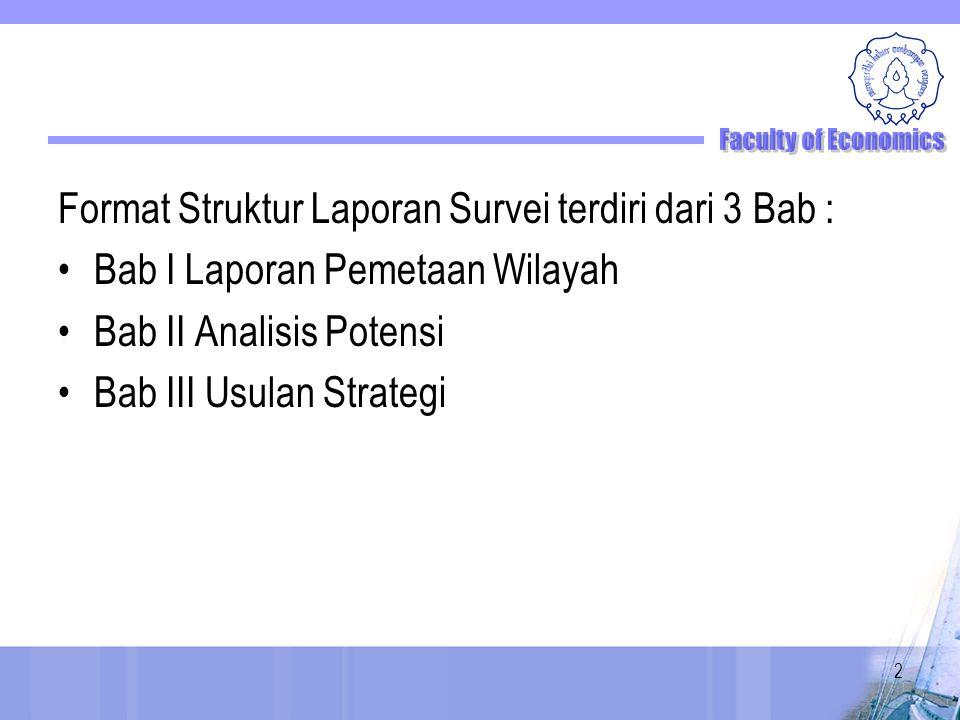 Format Struktur Laporan Survei terdiri dari 3 Bab :