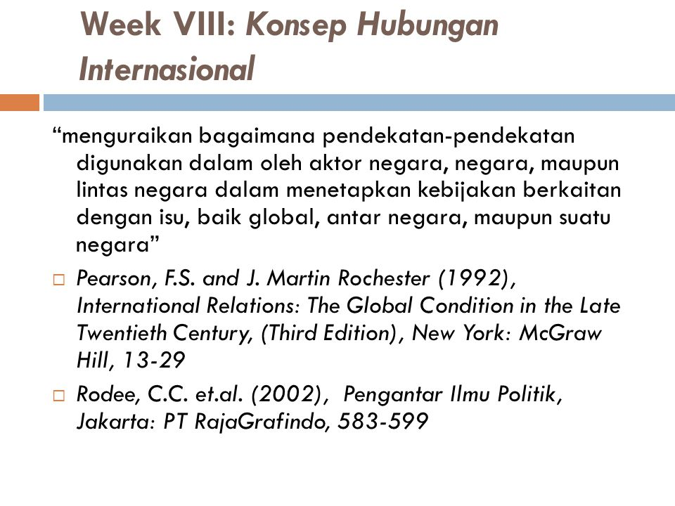 Week VIII: Konsep Hubungan Internasional