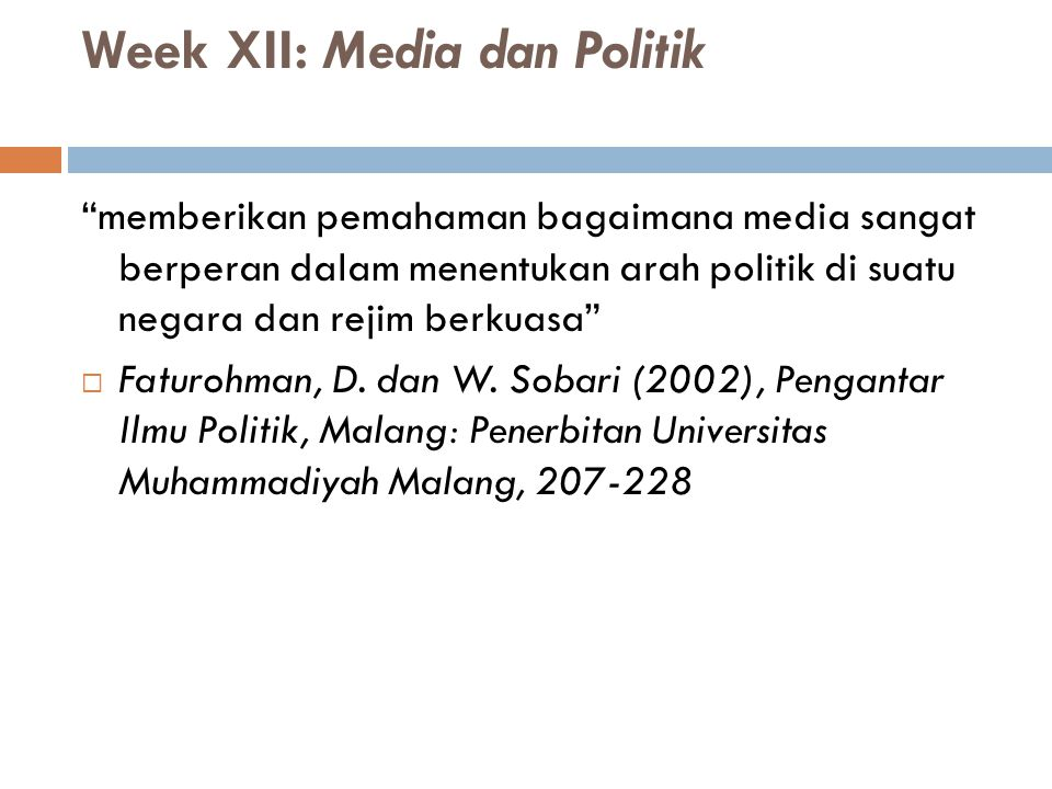 Week XII: Media dan Politik