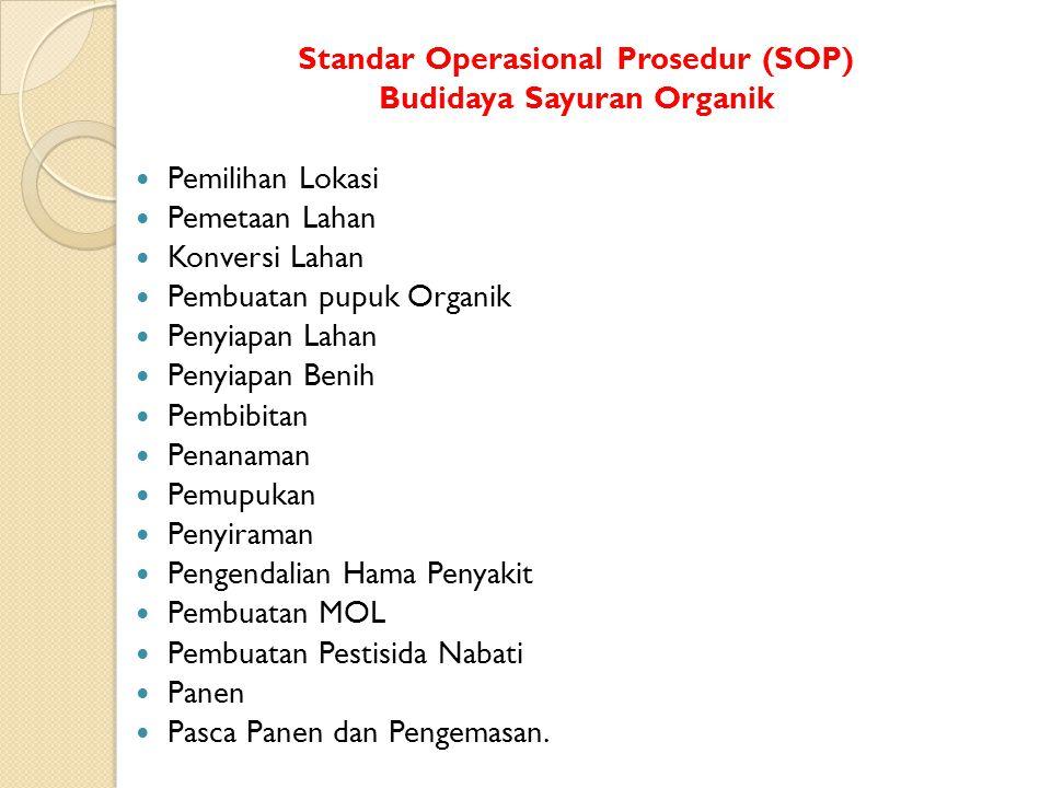 Standar Operasional Prosedur (SOP) Budidaya Sayuran Organik
