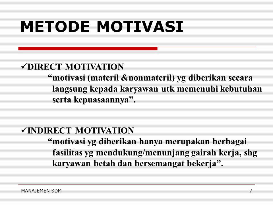 METODE MOTIVASI DIRECT MOTIVATION