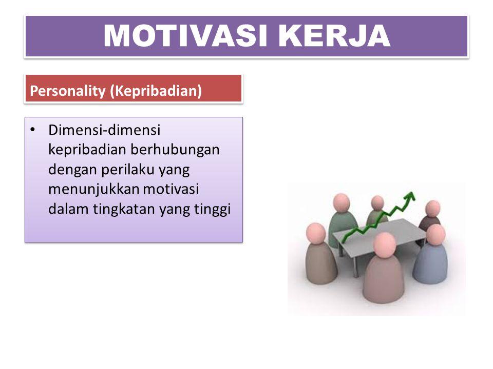 MOTIVASI KERJA Personality (Kepribadian)