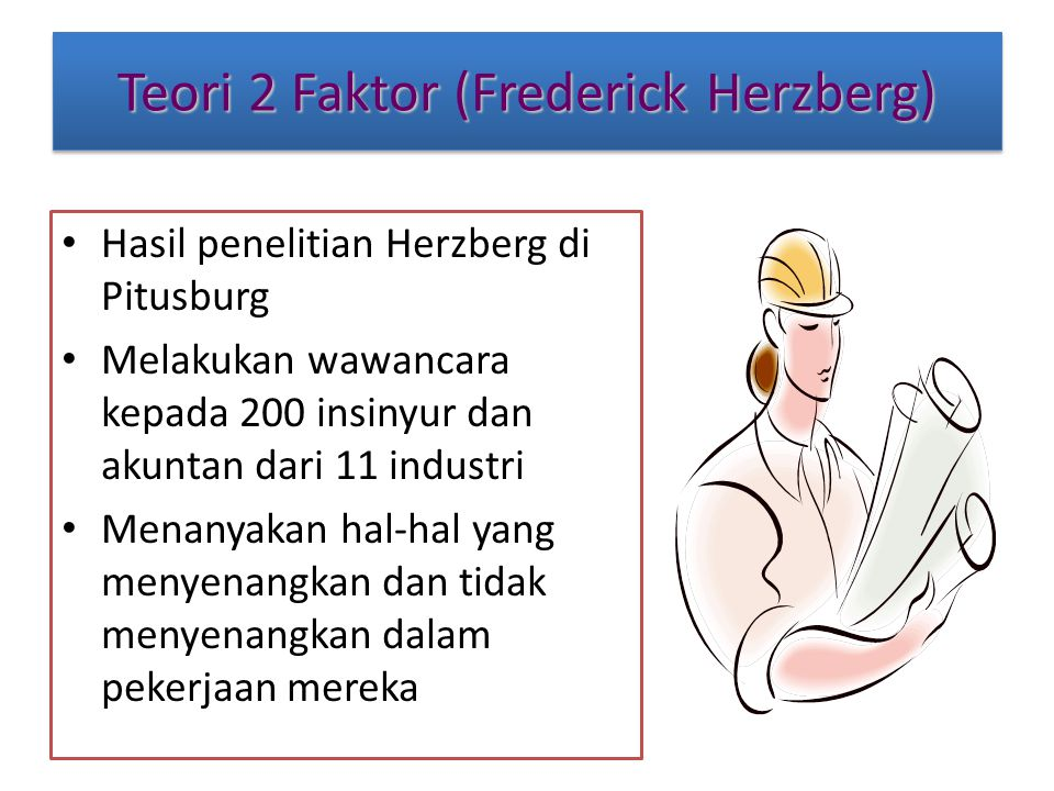 Teori 2 Faktor (Frederick Herzberg)