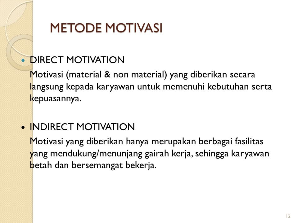 METODE MOTIVASI DIRECT MOTIVATION