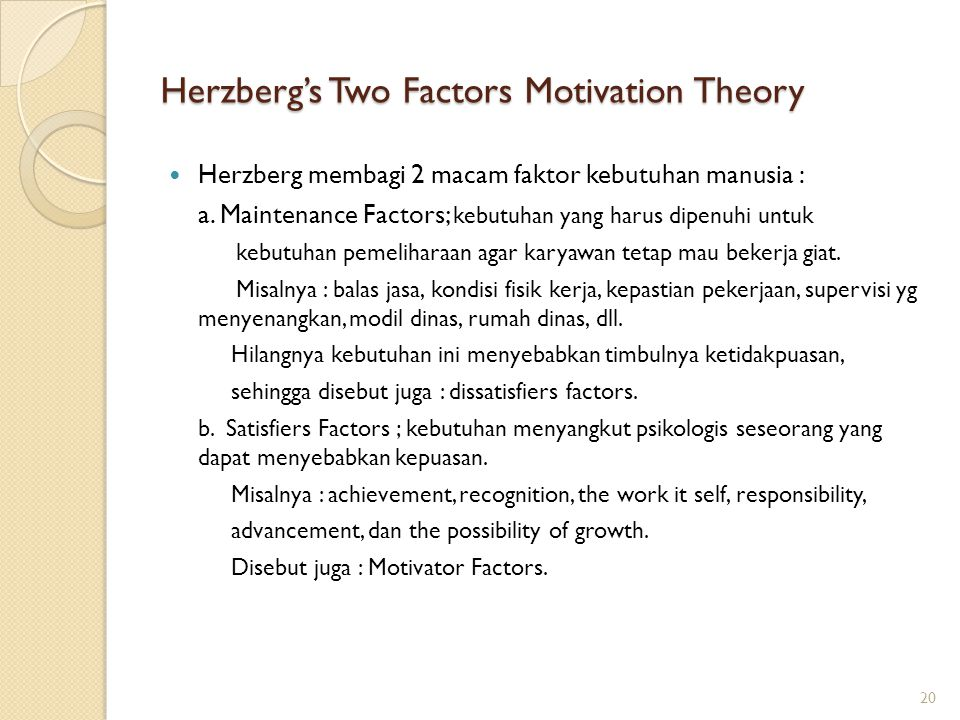 Herzberg's Two Factors Motivation Theory