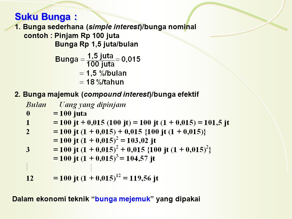 Suku Bunga : 1. Bunga sederhana (simple interest)/bunga nominal