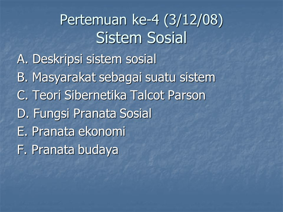 Pertemuan ke-4 (3/12/08) Sistem Sosial