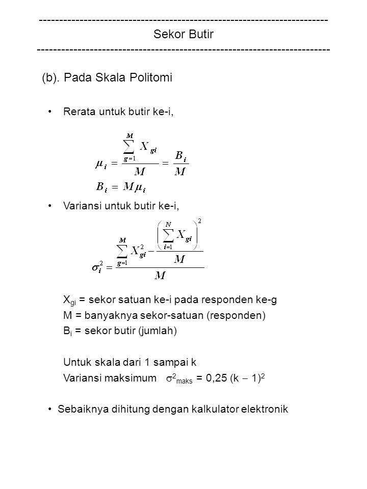 (b). Pada Skala Politomi