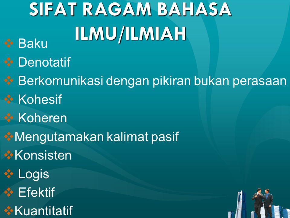 SIFAT RAGAM BAHASA ILMU/ILMIAH