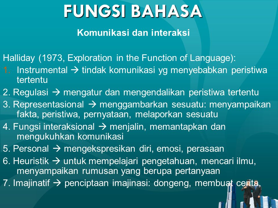 FUNGSI BAHASA Komunikasi dan interaksi