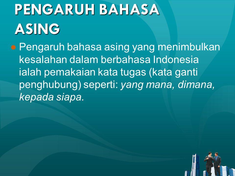 PENGARUH BAHASA ASING