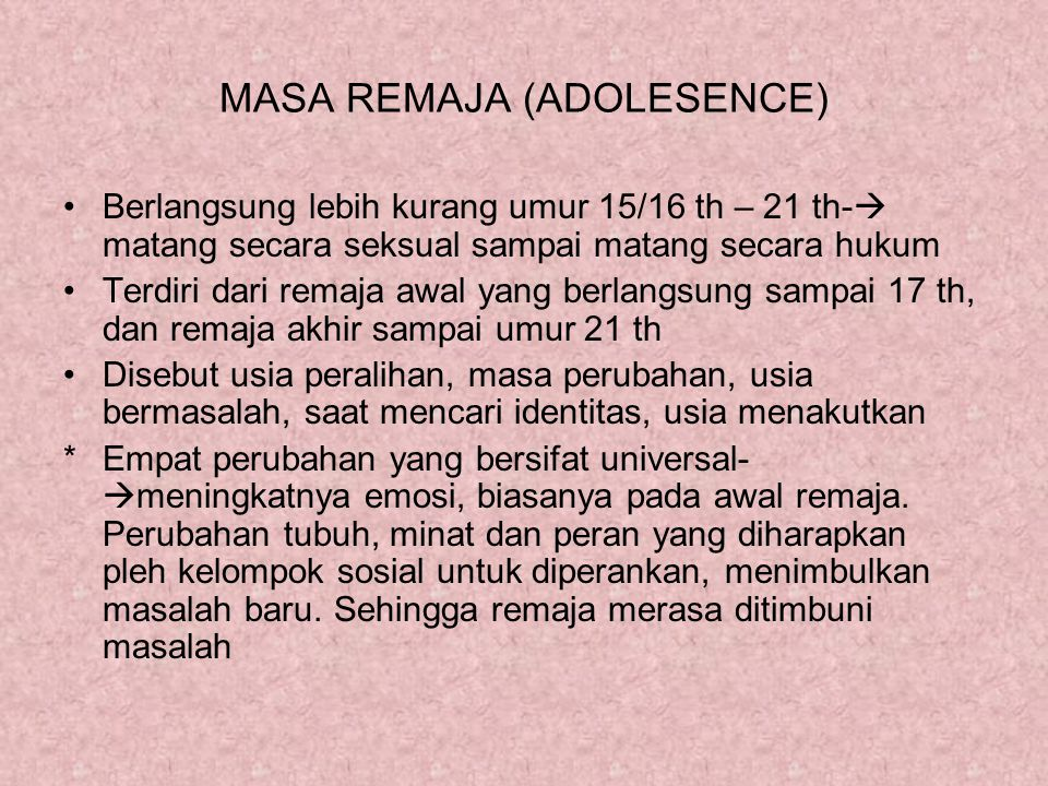 MASA REMAJA (ADOLESENCE)