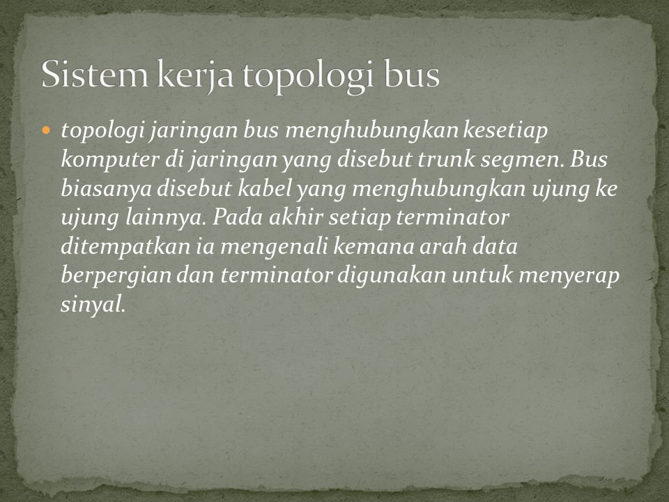 Sistem kerja topologi bus