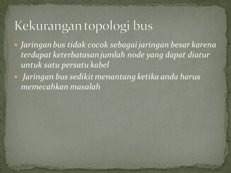 Kekurangan topologi bus