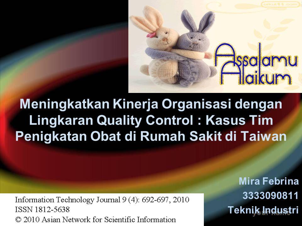 Mira Febrina 3333090811 Teknik Industri
