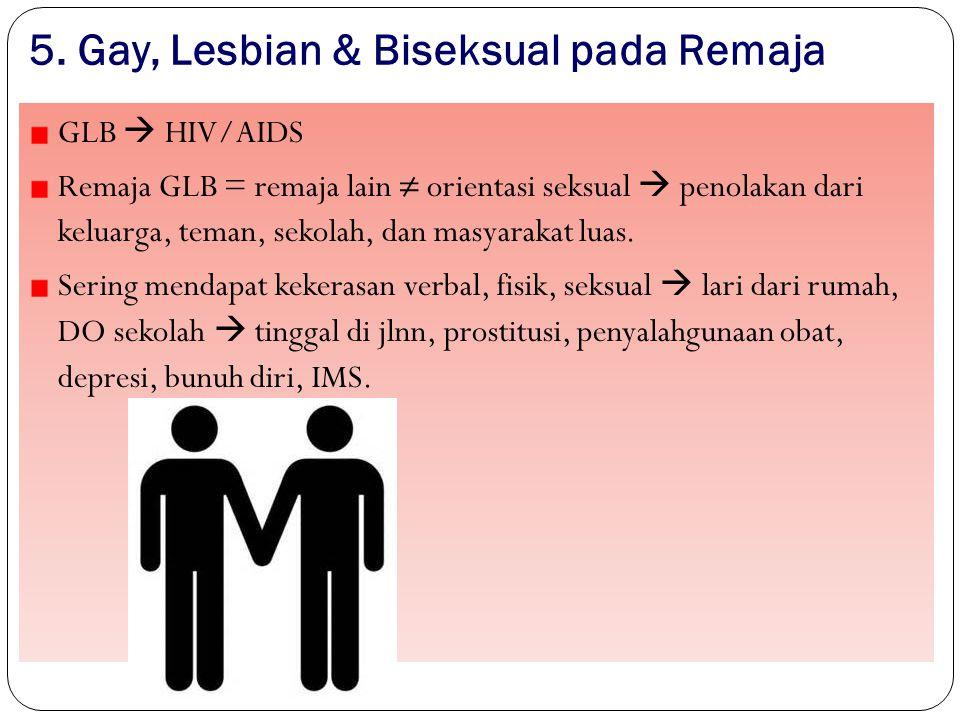 5. Gay, Lesbian & Biseksual pada Remaja