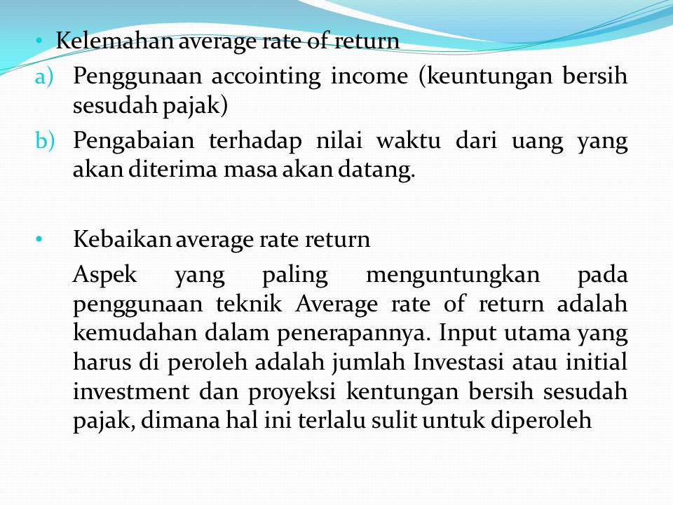 Kelemahan average rate of return