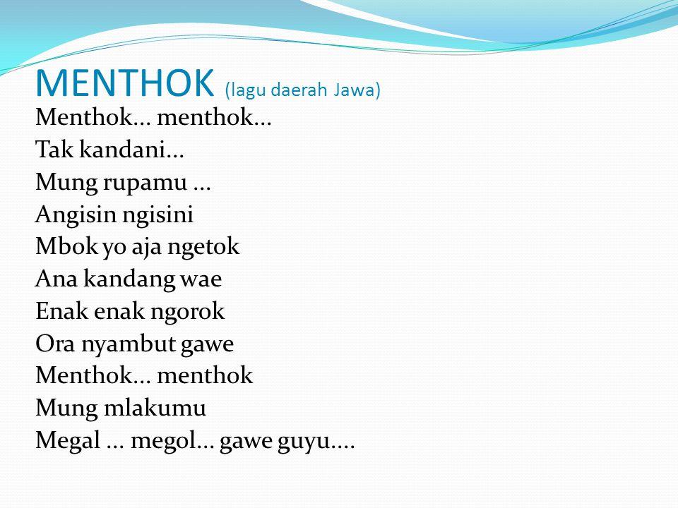 MENTHOK (lagu daerah Jawa)