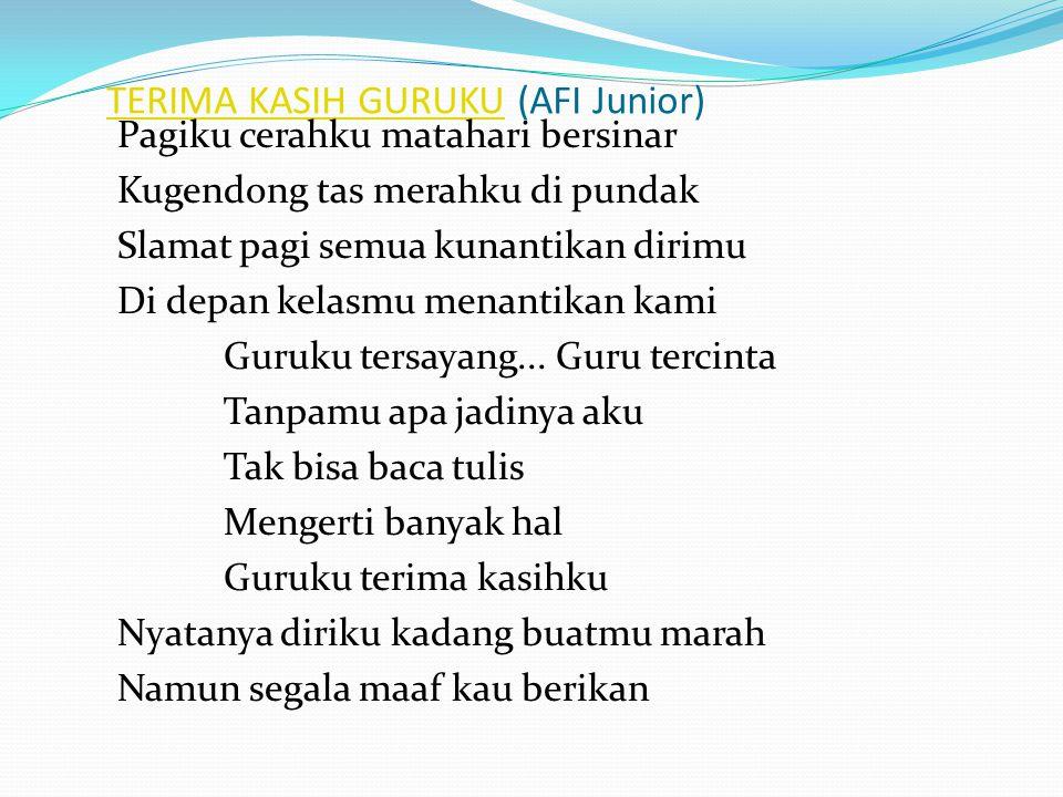 TERIMA KASIH GURUKU (AFI Junior)