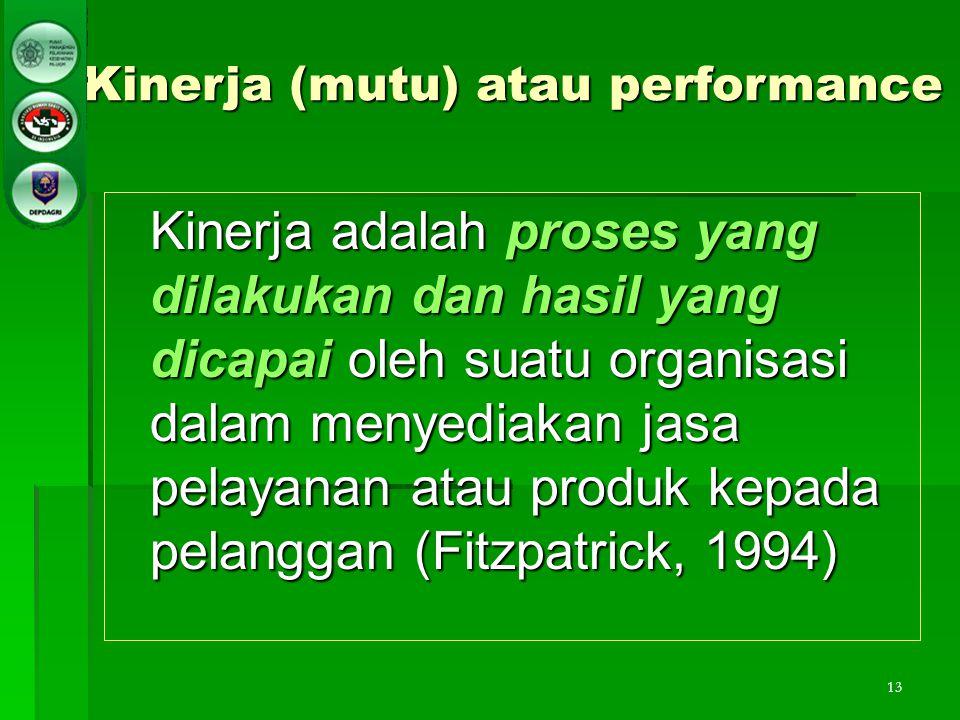 Kinerja (mutu) atau performance