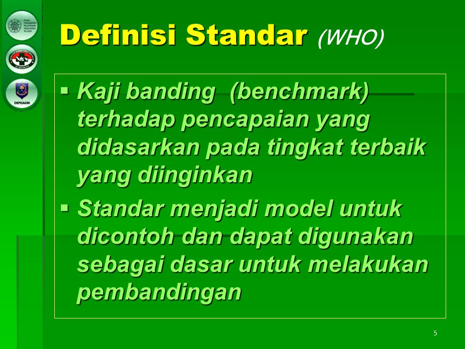 Definisi Standar (WHO)