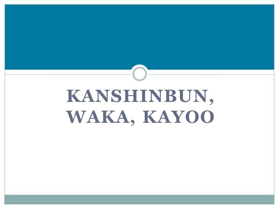 Kanshinbun, Waka, Kayoo