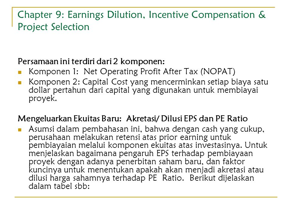 Chapter 9: Earnings Dilution, Incentive Compensation & Project Selection