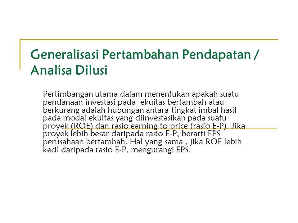 Generalisasi Pertambahan Pendapatan / Analisa Dilusi