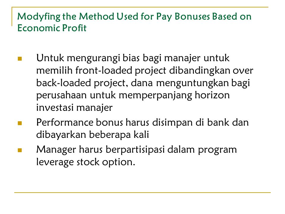 Modyfing the Method Used for Pay Bonuses Based on Economic Profit