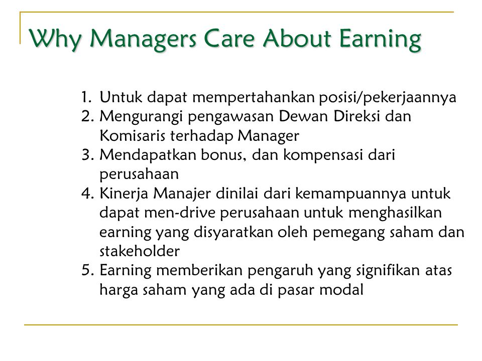 Why Managers Care About Earning