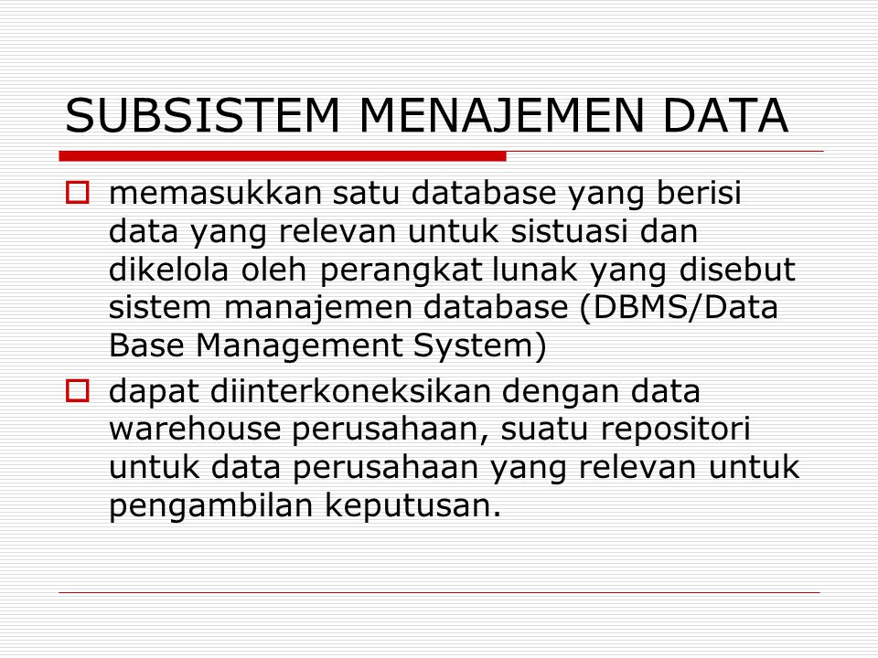 SUBSISTEM MENAJEMEN DATA