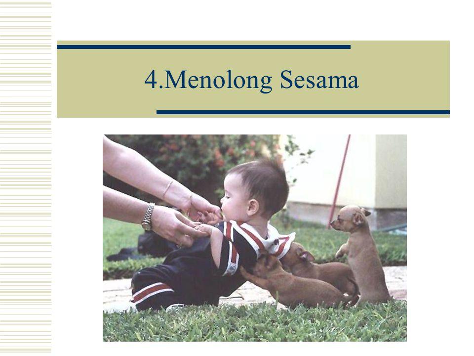 4.Menolong Sesama